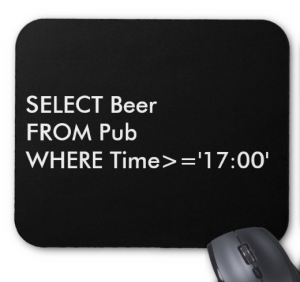 Tapis de souris SQL : SELECT beer FROM pub